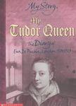 My_story_my_tudor_queen