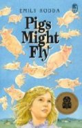 Book Cover for Pigs Might Fly by Emily Rodda