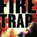 Book Cover of Fire Trap by Sean Flynn