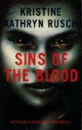 Book Cover for Sins of the Blood by Kathryn Rusch