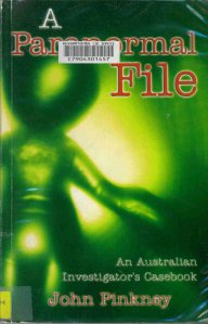 A Paranormal File by John Pinkney