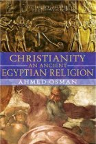 Christianity - an Ancient Egyptian Religion