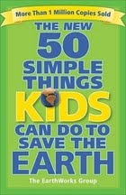 50 Simple Things Kids Can Do To Save the Earth