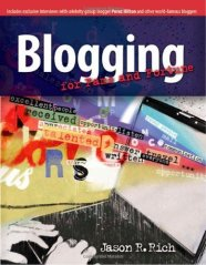 Book Cover for Blogging for Fame and Fortune by Jason R. Rich