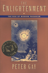 The Enlightenment The Rise of Modern Paganism by Peter Gay book cover