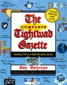 Book Cover of The Complete Tightwad Gazette by Amy Dacyczyn