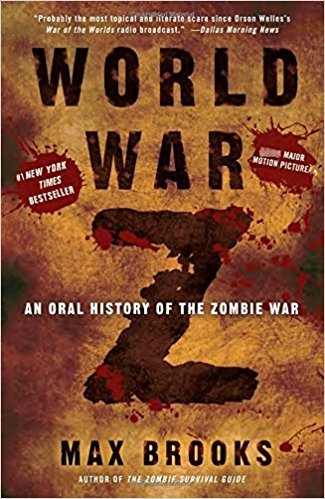 World War Z An Oral History of the Zombie War by Max Brooks