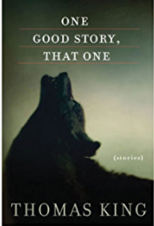 Book Cover - One Good Story, That One: Stories by Thomas King