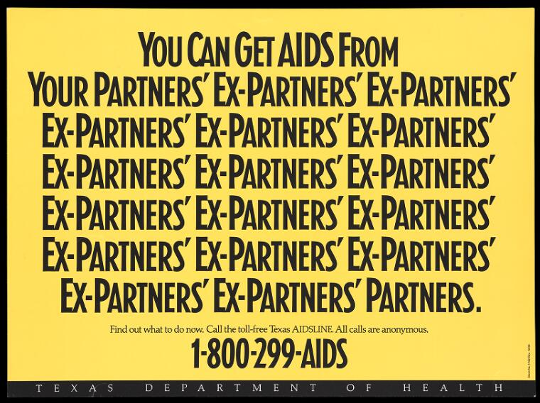 Credit: Warning that you can get AIDS from your partners innumerable ex-partners; advertisement for the free Texas AIDSLINE by the Texas Department of Health. Colour lithograph, 1990. Wellcome Collection. Attribution-NonCommercial 4.0 International (CC BY-NC 4.0)